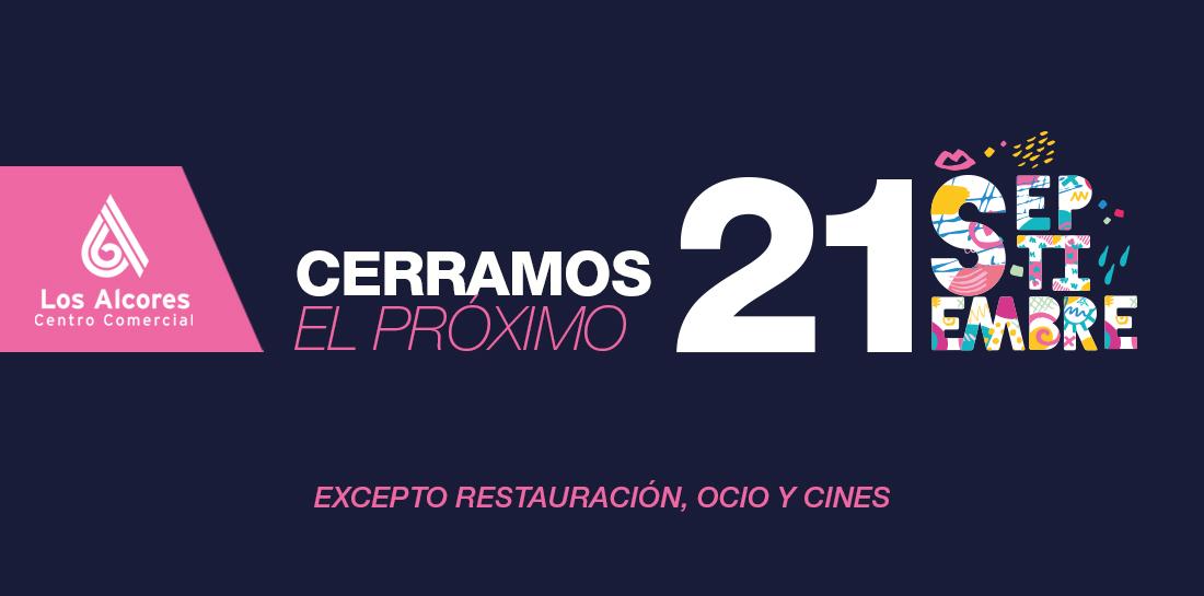 Centro Comercial Los Alcores Cierra 21 de septiembre