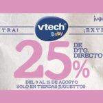 25% de descuento directo en vtech baby de Juguettos en CC Los Alcores